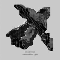 Schonwald - Between Parallel Lights