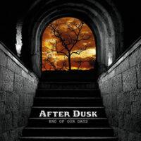 After Dusk - End Of Days
