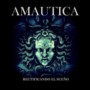 AMAUTICA - Rectificando el Sueño