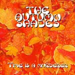 The Autumn Shades - Time Is A Murderer