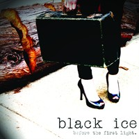 Black Ice - Before The First Light ...