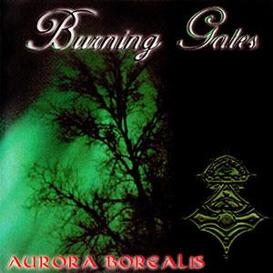 Burning Gates - Aurora Borealis