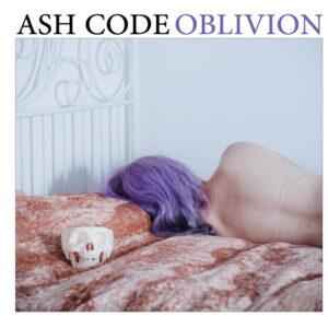 Ash Code - Oblivion (3rd press)