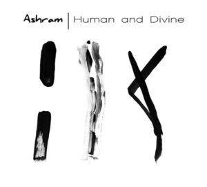 Ashram - Human and Divine