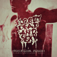 Bloody Dead And Sexy - Crucifixion