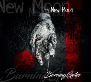 Burning Gates - New Moon