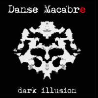Danse Macabre - Dark illusion + bonus