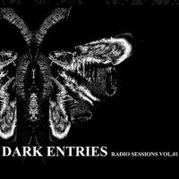 V/A Dark Entries R.S. Vol.01 - Radio Live with Ash Code
