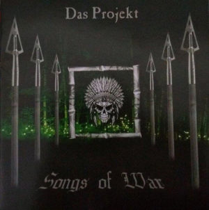 Das Projekt - Songs Of War