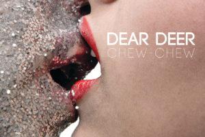 Dear Deer - Chew-chew