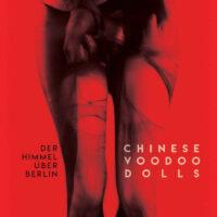 Der Himmel über Berlin - Chinese Voodoo Dolls
