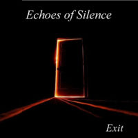 Echoes Of Silence - Exit