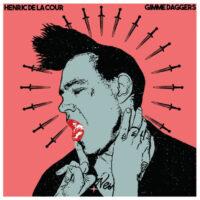 Henric de la Cour - Gimme Daggers