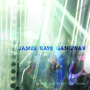 James Ray Gangwar - Before And After The Storm