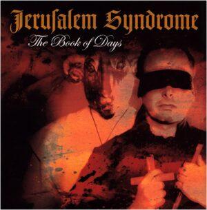 Jerusalem Syndrome - The Book Of Days