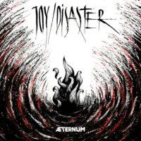 Joy/Disaster - ÆTERNUM
