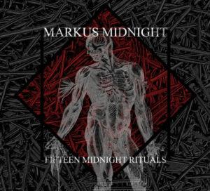 Markus Midnight - Fifteen Midnight Rituals