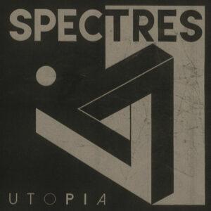 SPECTRES - UTOPIA