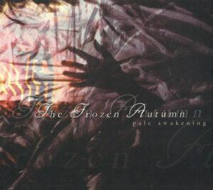 The Frozen Autumn - Pale Awakening - Reissue