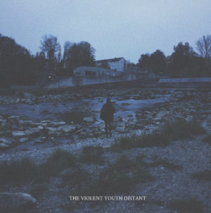 The Violent Youth - Distant