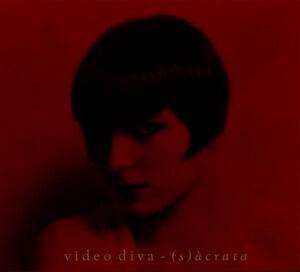 Video Diva - (s)àcrata