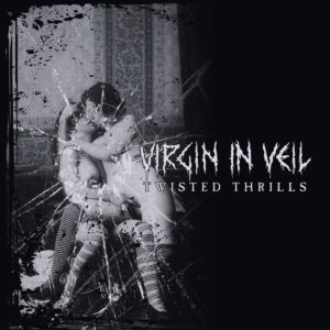 Virgin in Veil - Twisted Thrills