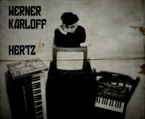 Werner Karloff - Hertz