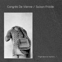 Congrès De Vienne / Saison Froide - Figé Dans Le Marbre...