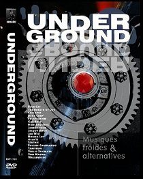 Underground - Musiques Froides Et Alternatives