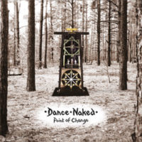 Dance Naked - Point Of Change