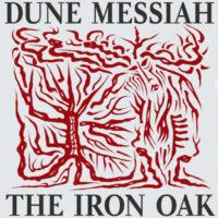 Dune Messiah - The Iron Oak