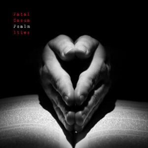 Fatal Casualties - Psalm