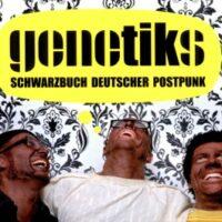 Genetiks - Schwarzbuch Deutscher Postpunk