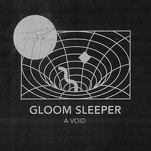 Gloom Sleeper - A Void