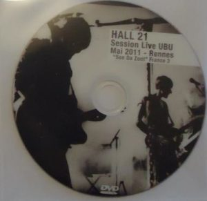 Hall 21 - Session Live UBU Mai 2011 - Rennes