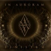 In Auroram - Fenestrae