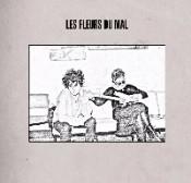 Les Fleurs Du Mal - Les Fleurs Du Mal: I