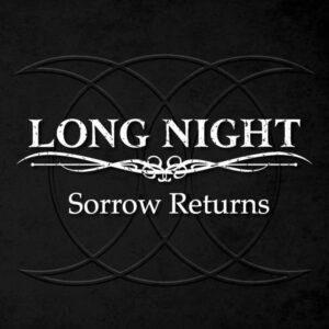 Long Night - Sorrow Returns