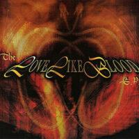 Love Like Blood - The Love Like Blood E.P.