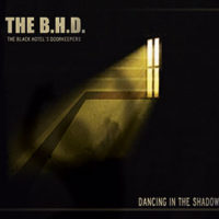 The B.H.D. - Dancing In The Shadow