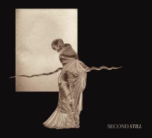 Second Still - Second Still