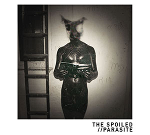 The Spoiled - Parasite