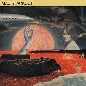 Mac Blackout - Mac Blackout