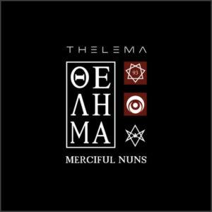 Merciful Nuns - Thelema VIII