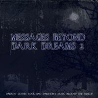 V/A - MESSAGES BEYOND DARK DREAMS 2
