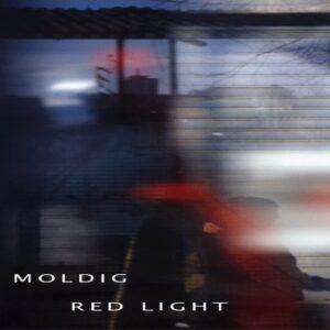 Moldig - Red Light