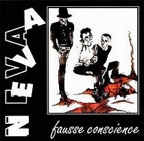 Neva - Fausse Conscience