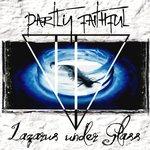 Partly Faithful - Lazarus Under Glass