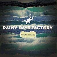 Rainy Days Factory - Oceans Of Tears