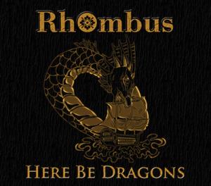 Rhombus - Here Be Dragons